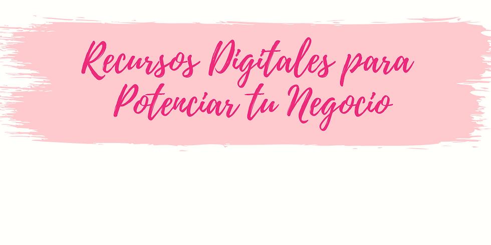 CURSO RECURSOS DIGITALES PARA POTENCIAR TU NEGOCIO  - EN VIVO