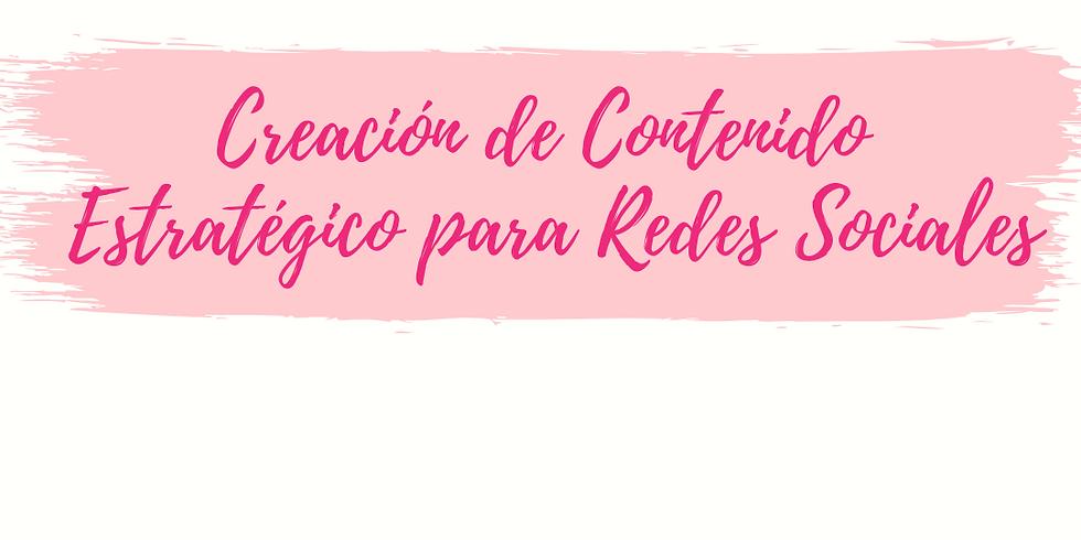 CURSO CREACIÓN DE CONTENIDOS ESTRATÉGICO PARA REDES SOCIALES - EN VIVO
