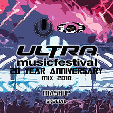 UMF (20th Anniversary) Mix 2018 Mashup S