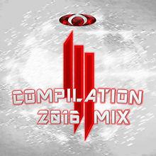 Skrillex Compilation 2016 Cover.jpg