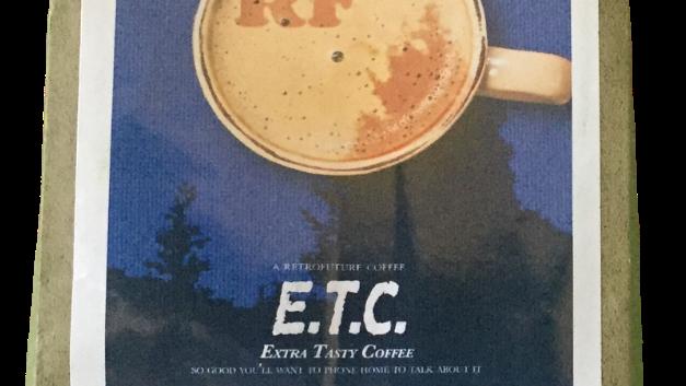 E.T.C. (Extra Tasty Coffee)
