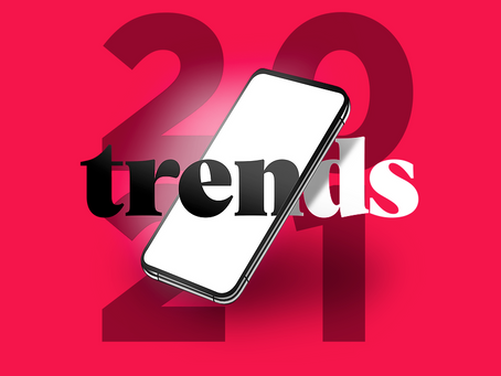 2021 Trends - 8 things brands can't afford to miss out on...