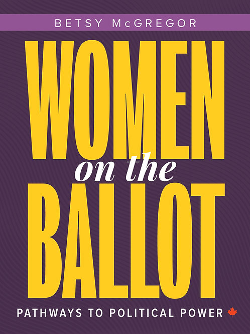 Women on the Ballot: Pathways to Political Power