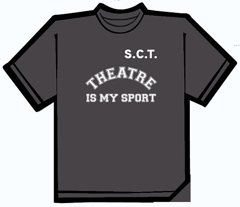 Theatre is my Sport TEE - ADULT Unisex