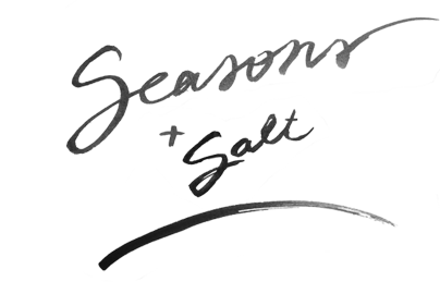 Seasons and Salt - Style Story