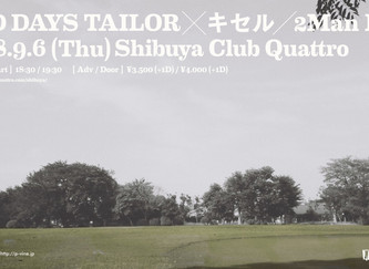 2018.09.06.木|OLD DAYS TAILOR × キセル