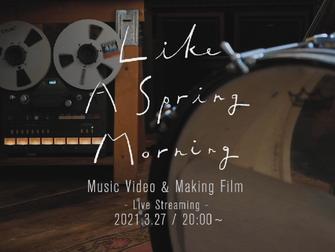 2021.3.27. 金|笹倉慎介コンサート・ Like A Spring Morning - Music Video & Making Film ライブ配信