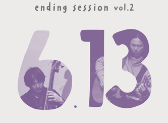 2020.6.13| guzuri ending session vol.2
