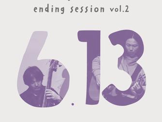 2020.6.13| guzuri ending session vol.2