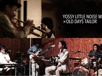 2018.05.24.木|YOSSY LITTLE NOISE WEAVER × OLD DAYS TAILOR LIVE IN YOKOHAMA