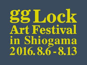 2016.08.07.日|gg LOCK 2016【宮城・塩竈】