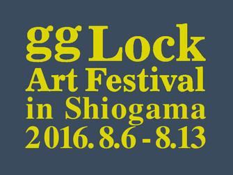 2016.08.06.土|gg LOCK 2016【宮城・塩竈】