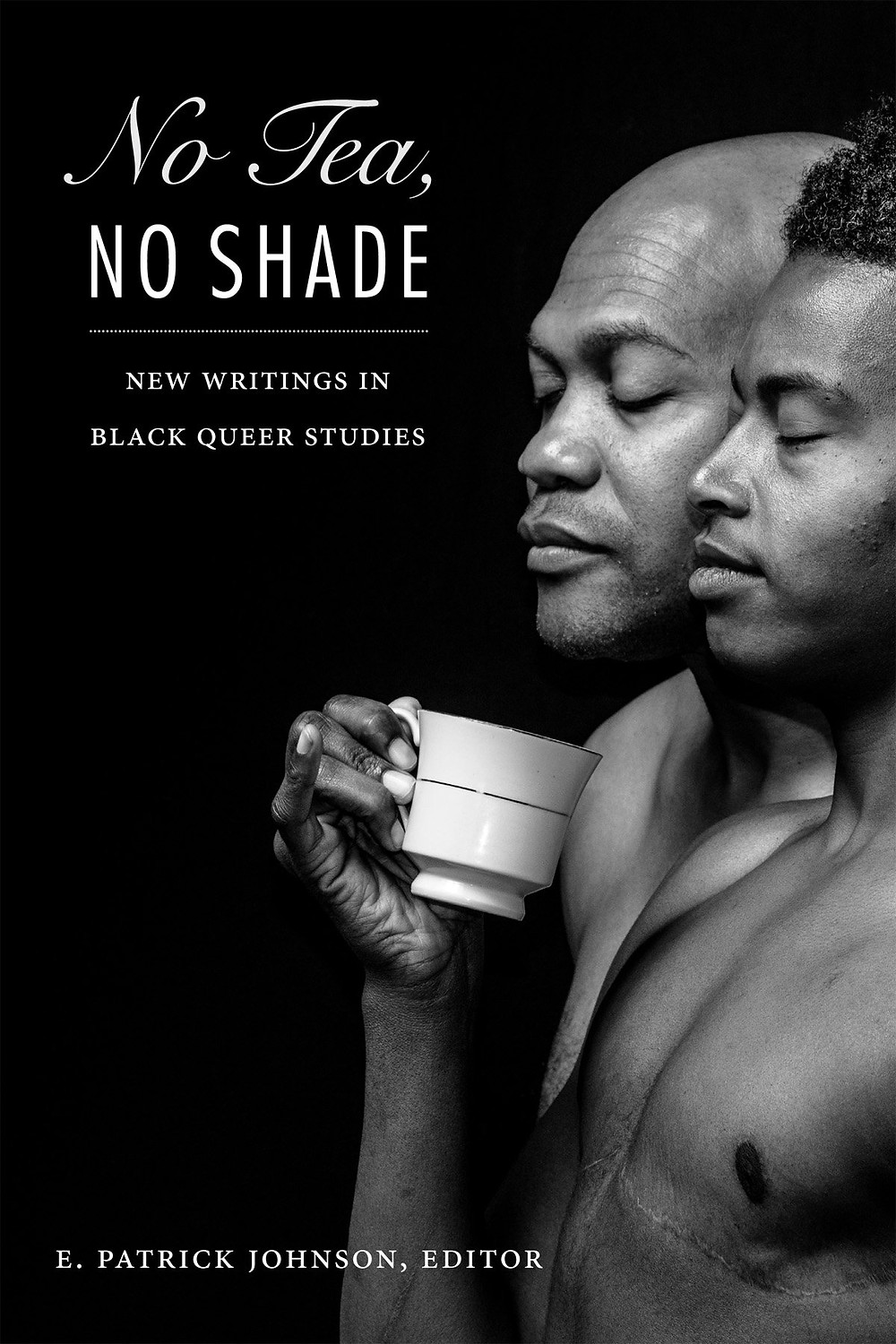 No Tea Not Shade Queer Studies Cover