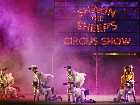 Shaun the Sheep's Circus Show (Regent Theatre) - 100 minutes (including a 20 minute interval)