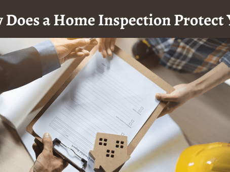 How Does a Home Inspection Protect You?