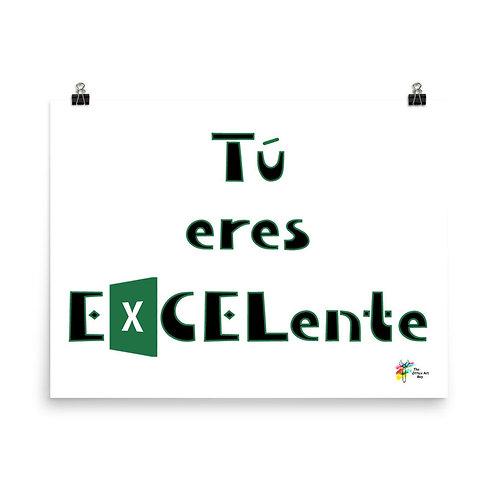 Excel Art Print in Spanish Tu Eres Excelente