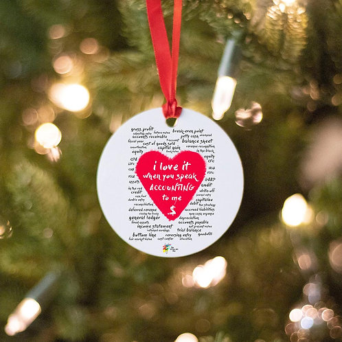 I Love It When You Speak Accounting To Me Ornament