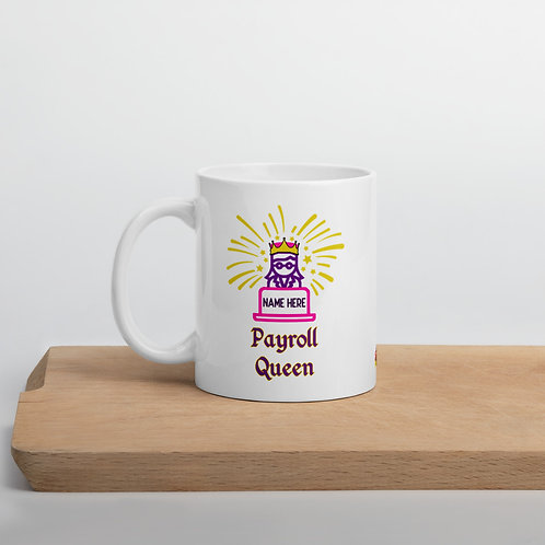 Payroll Queen Mug Personalized