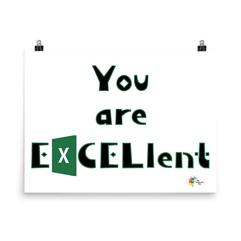 Funny Business Art Excel Humor You Are EXCELlent