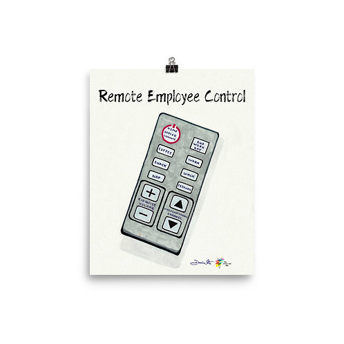 Remote Employee Control Art Print