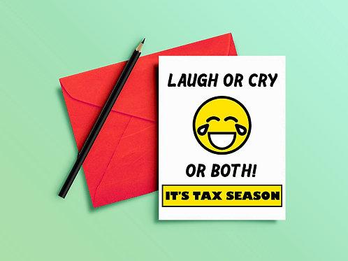 Tax Season Card Laugh or Cry