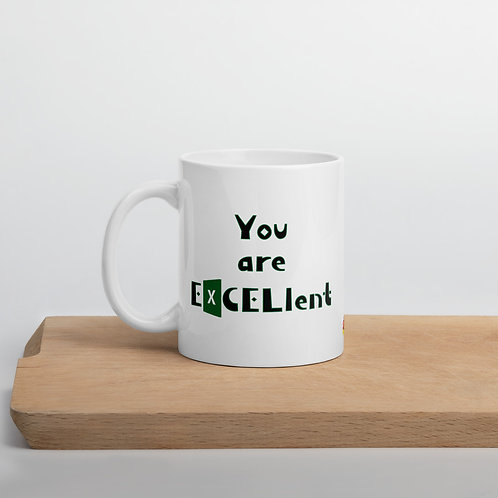 Excel Mug You Are EXCELlent