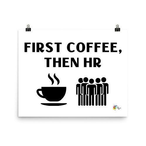 Human Resources Art First Coffee Then HR
