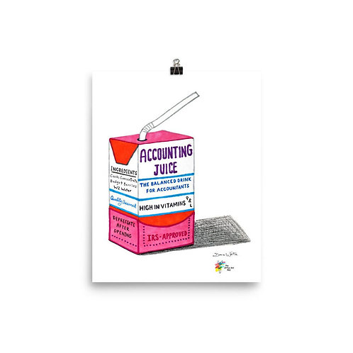 Accounting Juice Art Print for Accountants