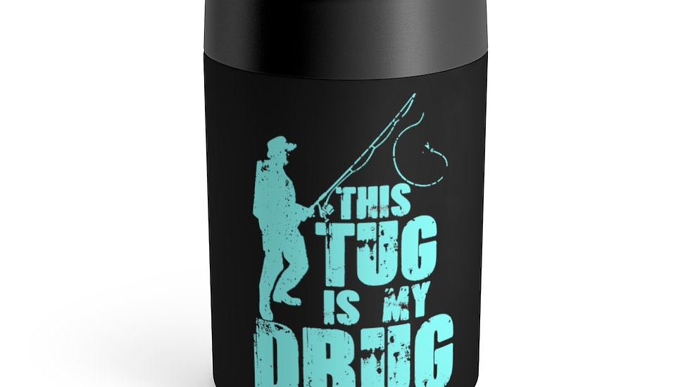 """AFG Can Holder """"TUG IS MY DRUG"""""""