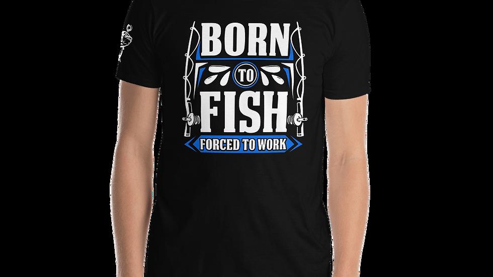 "AFG Short-Sleeve Unisex T-Shirt ""BORN TO FISH"""