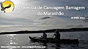 Travessia Canoagem Barragem Maranhão.jpg