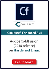 Coalesce Hardened Linux Enterprise ColdF
