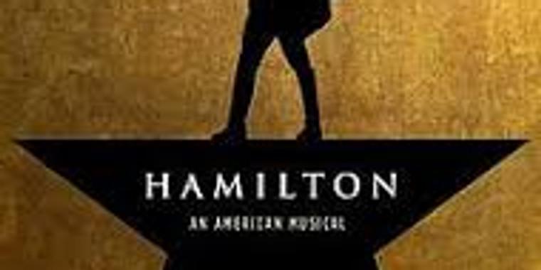 Hamilton! The smash Broadway Musical $185