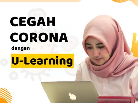 CEGAH CORONA DENGAN U-LEARNING