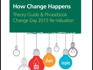 Change Day 2015 Revaluation: Theory Guide - How Change Happens