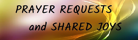 prayer requests and shared joys.jpg