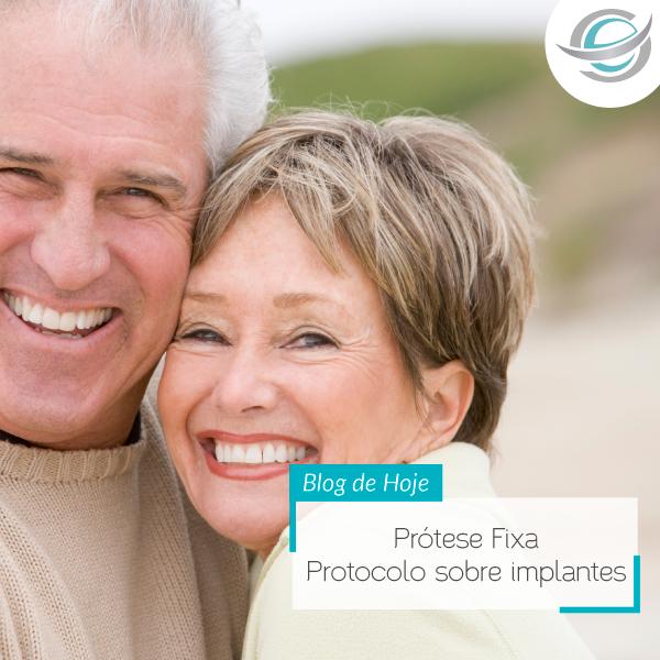 Prótese Total Fixa – Protocolo sobre implantes