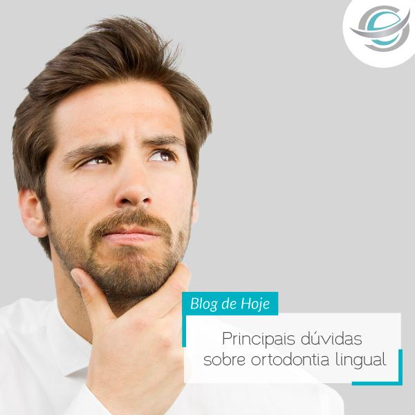 Principais dúvidas sobre ortodontia lingual