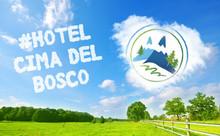 Offerta Vacanze Estate Montagna             Hotel Cima del Bosco