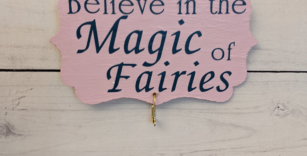 "Light Pink Wall Plaque ""Believe in the Magic of Fairies"""