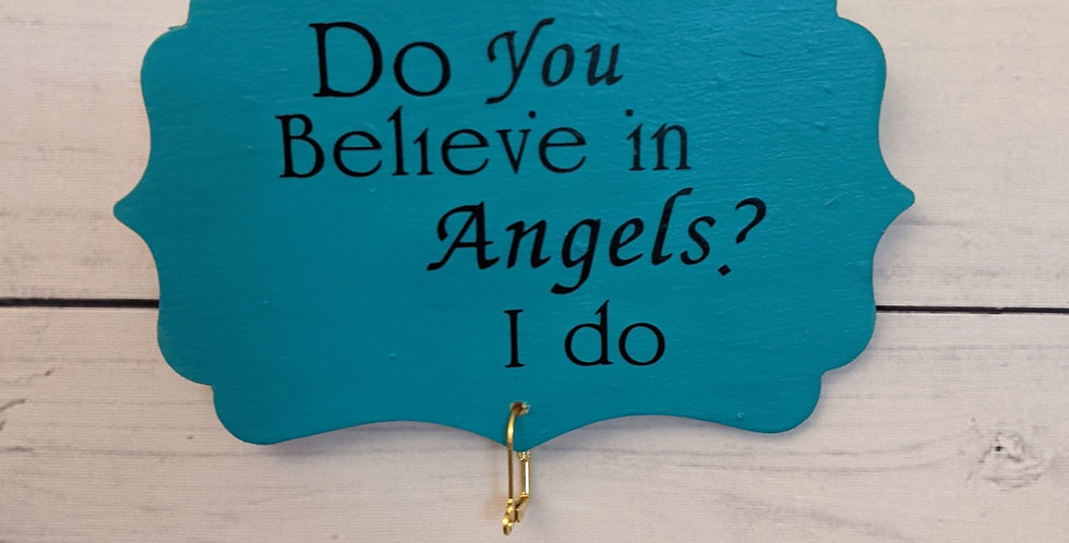 """Teal Blue Green Wall Plaque """"Do You Believe in Angels? I do"""""""