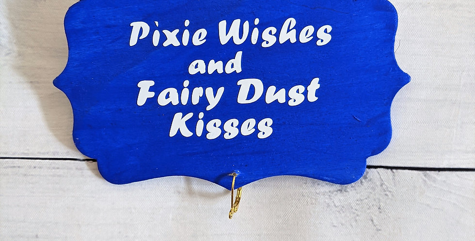 """Blue Wooden Wall Plaque """"Pixie Wishes and Fairy Dust Kisses"""""""