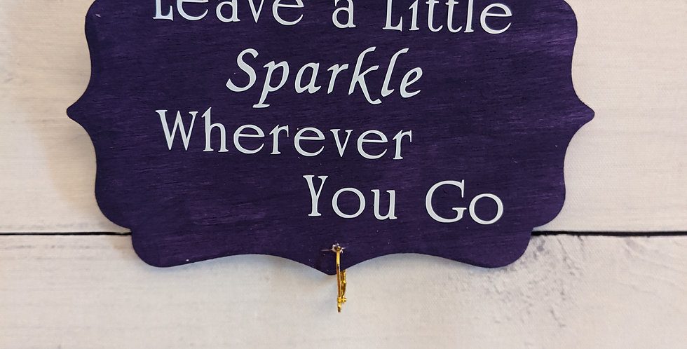 "Royal Purple Wooden Wall Plaque ""Leave a Little Sparkle Wherever You Go"""