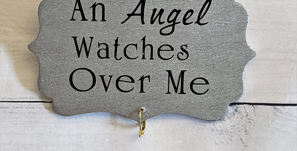 "Silver Wooden Wall Plaque ""An Angel Watches Over Me"""