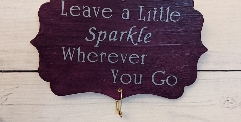 "Plum Colored Wall Plaque ""Leave a Little Sparkle Wherever You GO"""
