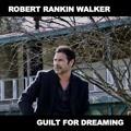 Guilt For Dreaming