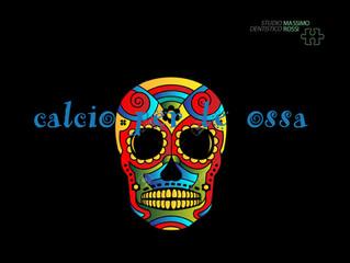 CALCIO & OSSA