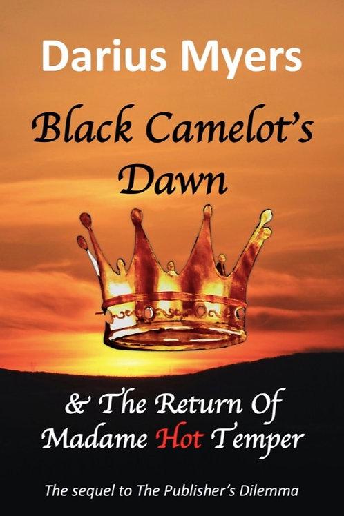 Black Camelot's Dawn