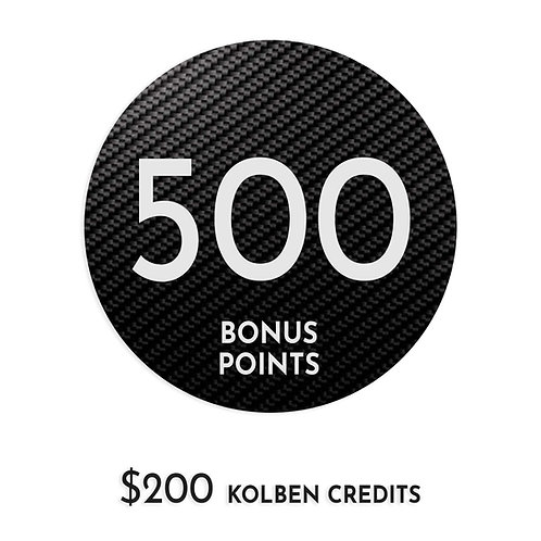 $200 Kolben Credit + 500 pts bonus