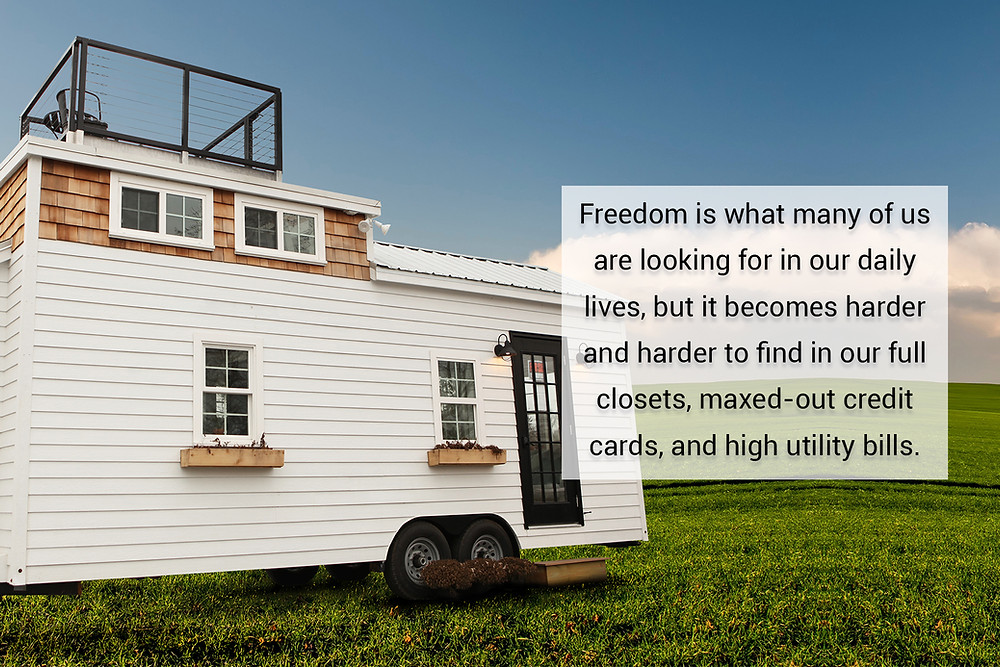 tiny homes offer freedom